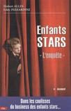 Hubert Allin et Eddy Pizzardini - Enfants stars - L'enquête.