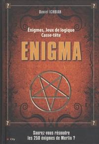 Daniel Ichbiah - Enigma - 250 Enigmes, jeux de logique, casse-tête.