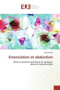 Viviane Huys - Enonciation et abduction.