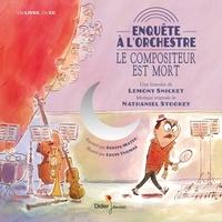 Lemony Snicket - Enquête à l'orchestre - Le compositeur est mort. 1 CD audio