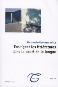 Christophe Ronveaux - Enseigner les littératures dans le souci de la langue.