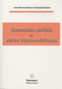 Jean-Pierre Kahane - Ensembles parfaits et séries trigonométriques.