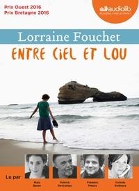 Lorraine Fouchet - Entre ciel et Lou. 1 CD audio MP3