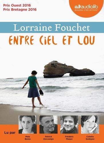 Entre ciel et Lou  avec 1 CD audio MP3