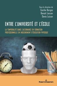 Cecília Borges et Benoît Lenzen - Entre l'université et l'école - La temporalité dans l'alternance en formation professionnelle en enseignement d'éducation physique.
