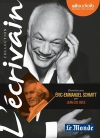 Eric-Emmanuel Schmitt et Jean-Luc Hees - Entretien avec Eric-Emmanuel Schmitt. 1 CD audio