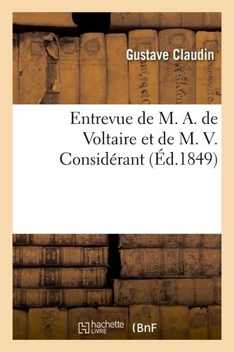 Entrevue de M. A. de Voltaire et de M. V. Considérant, dans la salle des conférences du Purgatoire