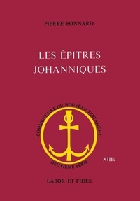 Pierre Bonnard - EPITRES JOHANNIQUES.