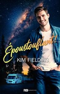 Kim Fielding - Epoustouflant !.