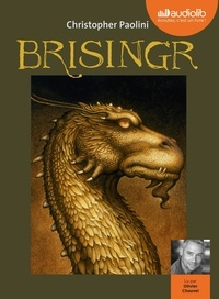 Christopher Paolini et Olivier Chauvel - Eragon Tome 3 : Brisingr. 3 CD audio MP3