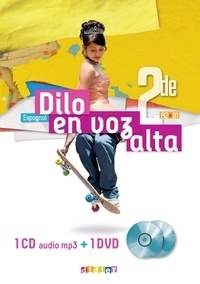 Marianne Ellafaf et Sonia Ramirez - Espagnol 2de A2>B1 Dilo en voz alta. 1 DVD + 1 CD audio