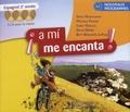 Odile Montaufray et Michelle Froger - Espagnol 2e année A mi encanta ! - CD audio pour la classe. 3 CD audio