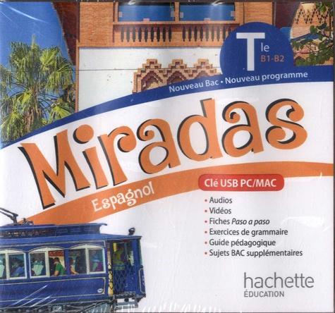 Espagnol Tle Miradas  Edition 2020 -  avec 1 Clé Usb