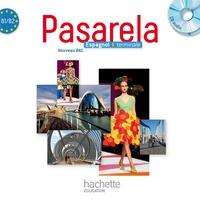 Dominique Trouelan et Fabien Bénézech - Espagnol Tle Pasarela - CD audio classe. 1 CD audio