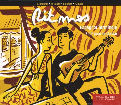 Lucien Ghariani et Monique Penot - Espagnol Tle Ritmos - 3 CD pour la classe.
