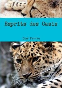 Cloé Perrin - Esprits des Oasis.