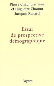 Pierre Chaunu et Huguette Chaunu - Essai de prospective démographique.