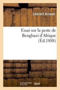 Alessandro Manzoni - Essai sur la peste de Benghazi d'Afrique.