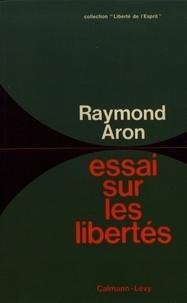 Raymond Aron - Essai sur les libertés.