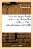 Etienne Binet - Essay des merveilles de nature et des plus nobles artifices . Pièce très-nécessaire à tous ceux.