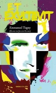 Emmanuel Tugny - Et exultavit.