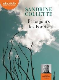Sandrine Collette - Et toujours les forêts. 1 CD audio MP3