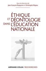 Jean-François Dupeyron et Christophe Miqueu - Ethique et déontologie dans l'Education nationale.