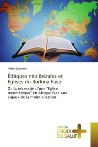 Nérée Zabsonré - Éthiques néolibérales et Églises du Burkina Faso.