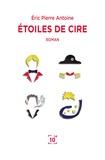 Eric-Antoine Verheyden - Etoiles de cire.