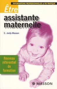 Claire Jardy-Masson - Etre assistante maternelle - Informations professionnelles et vie pratique.
