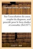Puis L'huillier emmanuel lhuillier - Étude sur l'auscultation du coeur, emploi du diapason.