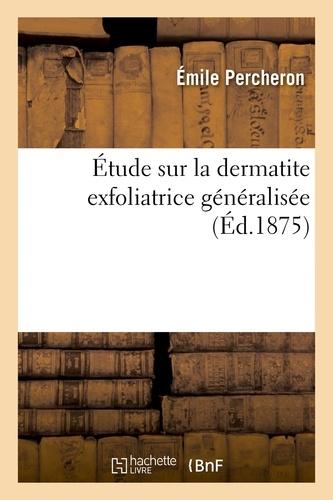Hachette BNF - Étude sur la dermatite exfoliatrice généralisée.