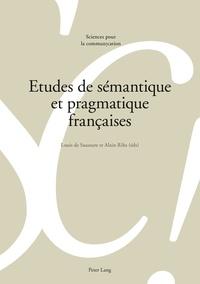 Louis de Saussure - Etudes de sémantique et pragmatique françaises.