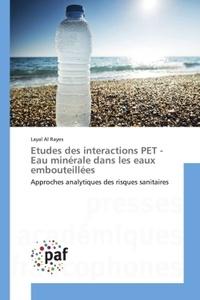 Etudes des interactions PET - Eau minérale dans les eaux embouteillées.pdf