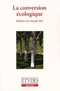 François Euvé et Nathalie Sarthou-Lajus - Etudes Hors-série : La conversion écologique.