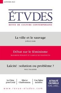 François Euvé - Etudes N° 4277, janvier 202 : La ville et le sauvage ; Débat sur le féminisme ; Laïcité : solution ou problème ?.