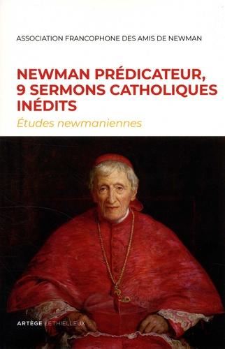 Arnaud Mansuy - Etudes newmaniennes N° 34/2018 : Newman prédicateur, 9 sermons catholiques inédits.