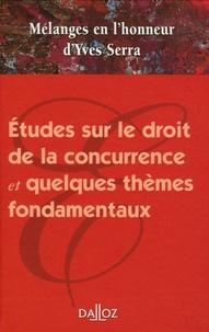 Jean Villacèque et Raymond Centene - Etudes sur le droit de la concurrence et quelques thèmes fondamentaux - Mélanges en l'honneur d'Yves Serra.