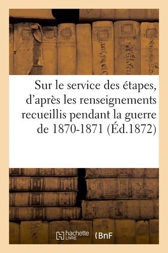 Hachette BNF - Études sur le service des étapes, d'après les renseignements personnels.