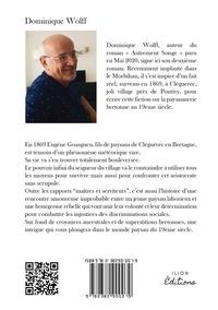 Dominique Wolff - Eugene goasguen, fils du morbihan - Enquêtes, Intrigues et croyances ancestrales..