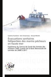 Evacuations sanitaires héliportées des marins pêcheurs en haute mer.pdf