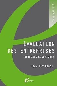 Jean-Guy Degos - Evaluation des entreprises - Méthodes classiques.