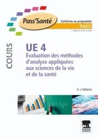 Alain-Jacques Valleron - Evaluation des méthodes d'analyse appliquées aux sciences de la vie et de la santé - UE4.