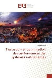 Samia Haddad - Evaluation et optimisation des performances des systemes instrumentes.