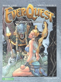 Brad McQuaid et Jim Lee - EverQuest  : Les ruines de Kunark.