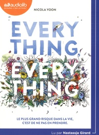 Nicola Yoon - Everything, Everything. 1 CD audio MP3