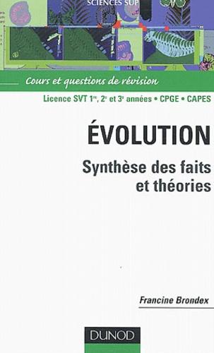 Francine Brondex - Evolution - Synthèse des faits et théories.
