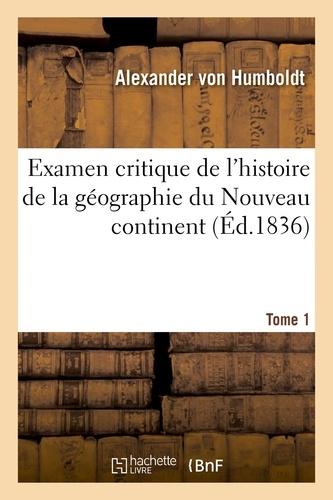 Hachette BNF - Examen critique de l'histoire de la géographie du Nouveau continent.