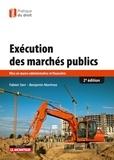 Fabien Serr et Benjamin Martinez - Exécution des marchés publics - Mise en oeuvre administrative et financière.