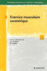 Jean-Louis Croisier et Philippe Codine - Exercice musculaire excentrique.